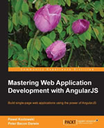 Mastering Web Application Development with AngularJS Book
