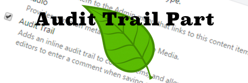 Audit Trail Part in Orchard CMS