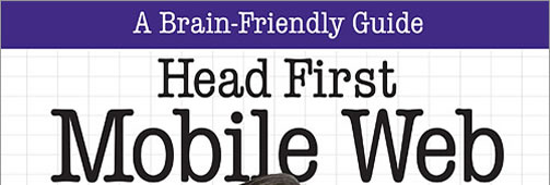 Head First Mobile Web Book Review