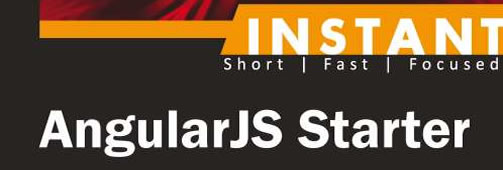 Instant AngularJS Starter Book Review