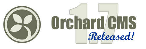 Orchard 1.7 Release and New Features