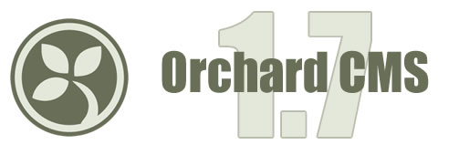 Orchard CMS 1.7 Features - Orchard Web Developer