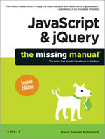 Javascript & jQuery The Missing Manual